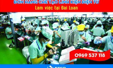Tuyển 150 lao động chế tạo linh kiện điện tử làm việc tại Đài Loan